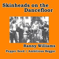 Pepper Seed / Ambitious Beggar — Ranny Williams