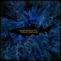Shark Remixes, Vol. 1: Alfred Brown — My Brightest Diamond