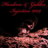 Hardcore & Gabber Injection 2009 — сборник