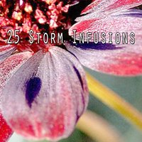 25 Storm Infusions — Thunderstorms