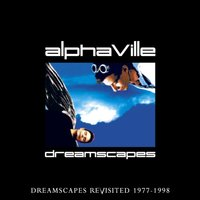 Dreamscapes Revisited — Alphaville