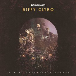 MTV Unplugged — Biffy Clyro