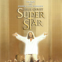 «Иисус Христос — суперзвезда» — Andrew Lloyd Webber, New Cast of Jesus Christ Superstar (2000)