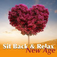 Sit Back & Relax: New Age — сборник