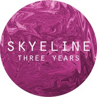 Three Years — Skyeline