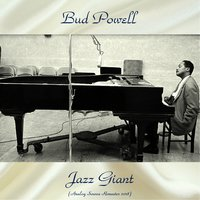 Jazz Giant — Max Roach, Bud Powell
