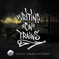 Writing on Trains — Universal Language