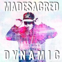Dynamic — Madesacred