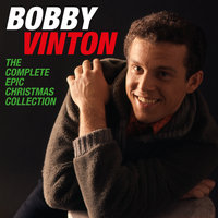 The Complete Epic Christmas Collection — Bobby Vinton