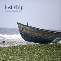 Lost Ship — Kelly Saint Patrick