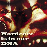 Hardcore Is in Our DNA — сборник