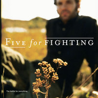 The Battle for Everything — Five For Fighting