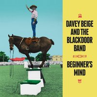 Beginner's Mind — Davey Beige and the Blackdoor Band