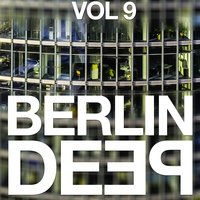 Berlin Deep, Vol. 9 — сборник
