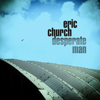 Desperate Man — Eric Church