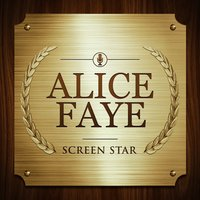 Screen Star — Alice Faye