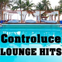 Lounge Hits — Controluce