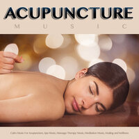 Acupuncture Music: Ocean Waves and Calm Music For Acupuncture, Spa