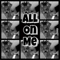 All on Me — XAY
