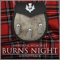 Immortal Memories - The Burns Night Soundtrack — сборник