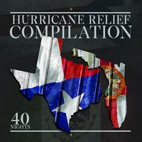 Hurricane Relief Compilation - 40 Nights Deluxe Version — сборник