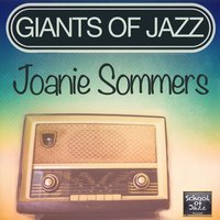 Giants of Jazz — Joanie Sommers