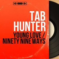 Young Love / Ninety Nine Ways — Tab Hunter, Orchestre Billy Vaughn