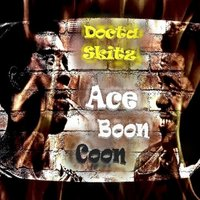 Ace Boon Coon — Docta Skitz