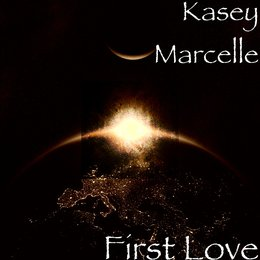 First Love — Kasey Marcelle