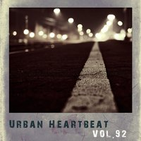 Urban Heartbeat,Vol.92 — сборник