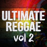 Ultimate Reggae Vol 2 — DJ MixMasters