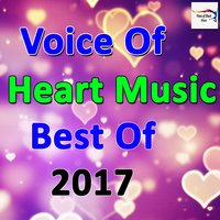 Voice Of Heart Music Best Of 2017 — сборник