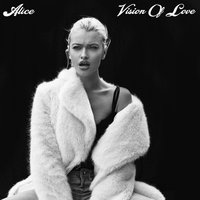 Vision Of Love — Alice Chater