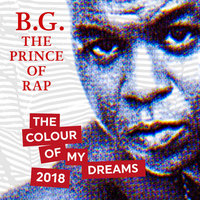 The Colour of My Dreams — B.G. The Prince Of Rap