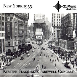 Kirsten Flagstad's Farewell Concert — Рихард Вагнер, Kirsten Flagstad, Symphony of the Air, Kirsten Flagstad, Edwin Mac Arthur, Symphony of the Air, Edwin Mac Arthur