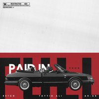 Paid in Full — AR-AB, Tayyib Ali, RetcH, V Don