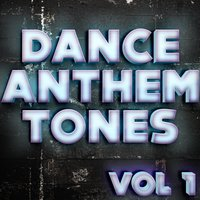 Dance Anthem Tones Vol 1 — DJ MixMasters, Ray Von Nights