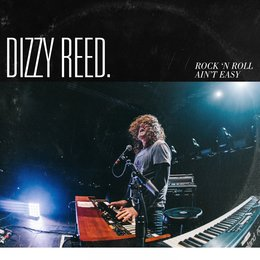 Rock 'N Roll Ain't Easy — Dizzy Reed