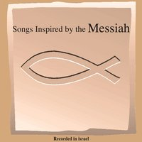 Songs Inspired by the Massiah — сборник
