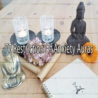 77 Restriction of Anxiety Auras — Japanese Relaxation and Meditation