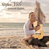 Spanish Guitar — Stefan Vale, Anabel Lia