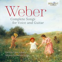 Weber: Complete Songs for Voice and Guitar — Patrizia Cigna & Adriano Sebastiani