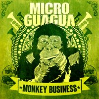 Monkey Business — Microguagua