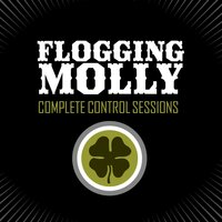 Complete Control Sessions — Flogging Molly
