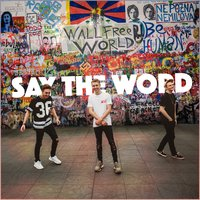 Say the Word — Ellis, Malarkey & Tom Westy