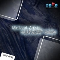 U.F.O. EP, Vol. 2 — Miniload Artists