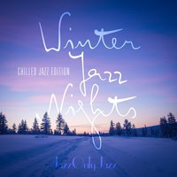 Jazz Only Jazz: Winter Jazz Nights — сборник