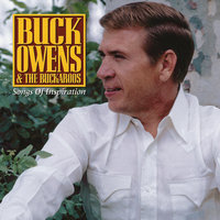 Songs Of Inspiration — Buck Owens, The Buckaroos
