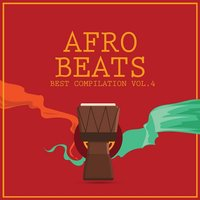 Afro Beats Collaborations, Vol. 4 — сборник