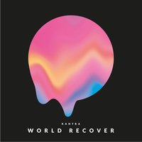 World Recover — Kantra
